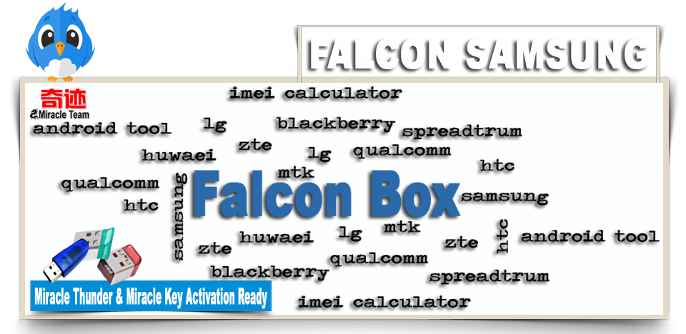 Miracle Falcon Samsung v2 0 (Thunder Edition) Released [11th